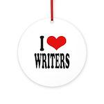 I Love Writers Ornament (Round)