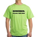 Remember, Pillage then Burn Green T-Shirt