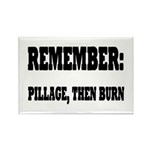 Remember, Pillage then Rectangle Magnet (10 pack)