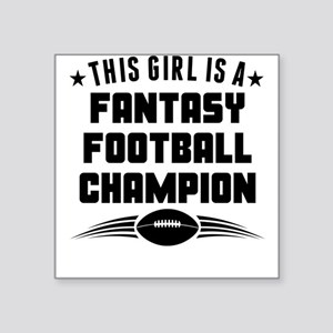 This Girl Is A Fantasy Football Champion Sticker