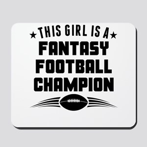 This Girl Is A Fantasy Football Champion Mousepad