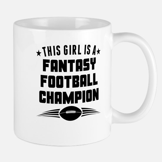 This Girl Is A Fantasy Football Champion Mugs