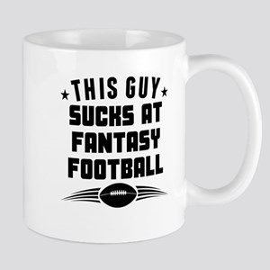 This Guy Sucks At Fantasy Football Mugs