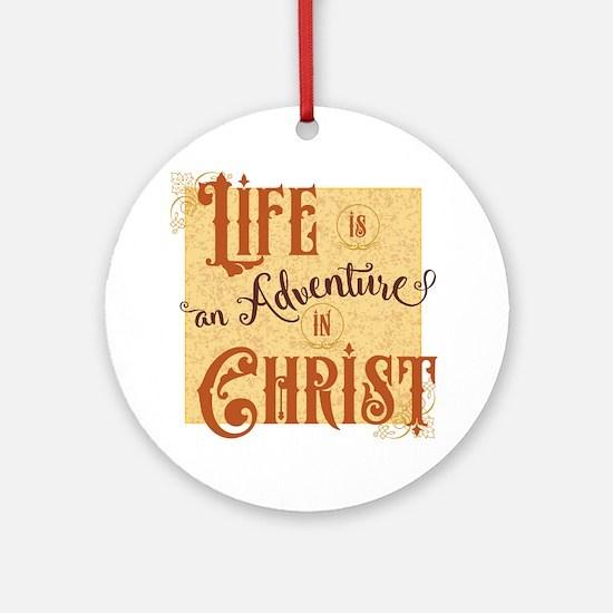 Adventure in Christ Round Ornament