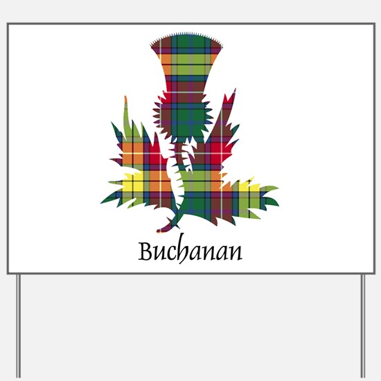 Thistle - Buchanan Yard Sign