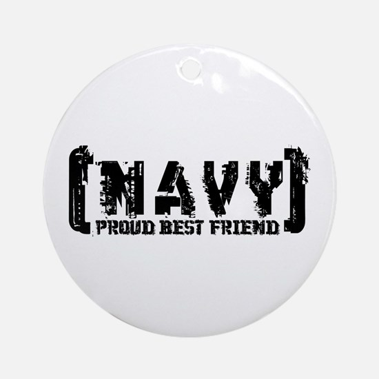 Proud NAVY Bst Frnd - Tattered Style Ornament (Rou