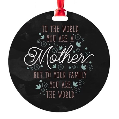 You Are The World Round Ornament