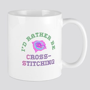 I'd Rather Be Cross-Stitching Mug