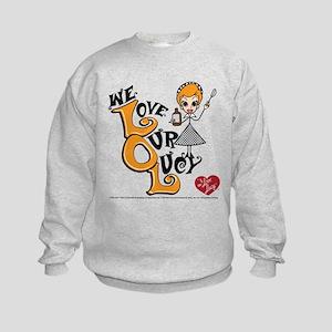 We Love Our Lucy Kids Sweatshirt