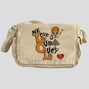 We Love Our Lucy Messenger Bag