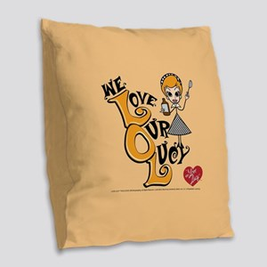 We Love Our Lucy Burlap Throw Pillow