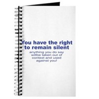 The Right To Remain Silent Journal