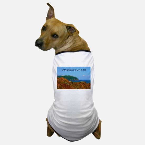 Campobello Island, NB, Canada Dog T-Shirt