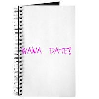 Wana Date? Journal