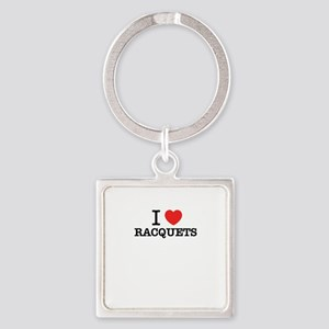 I Love RACQUETS Keychains