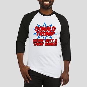 Donald Trump Kickin Butt Baseball Jersey