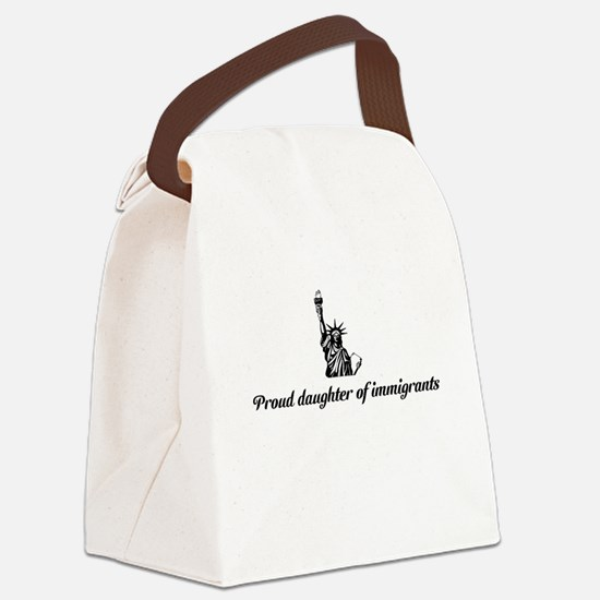 Proud daughter of immigrants Canvas Lunch Bag