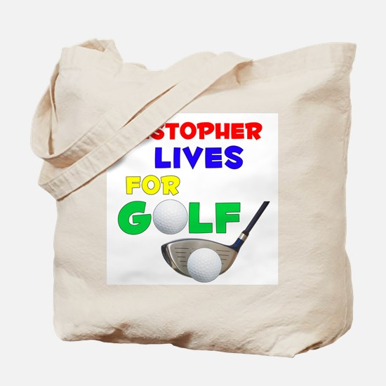 Cristopher Lives for Golf - Tote Bag