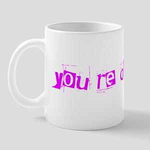 You're All Whores Again Mug