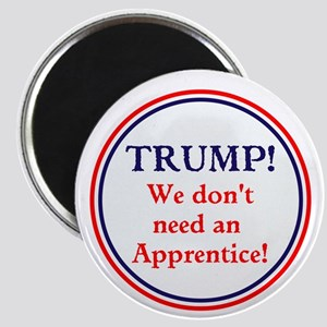 Anti Trump, no apprentice needed. Magnets