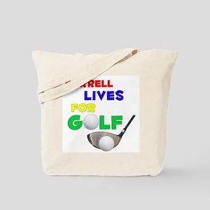 Darrell Lives for Golf - Tote Bag