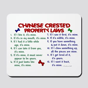 Chinese Crested Property Laws 2 Mousepad