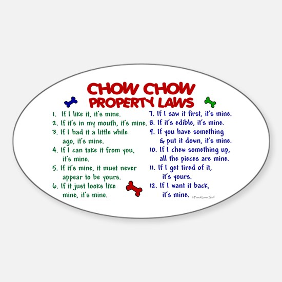 Chow Chow Property Laws 2 Oval Decal
