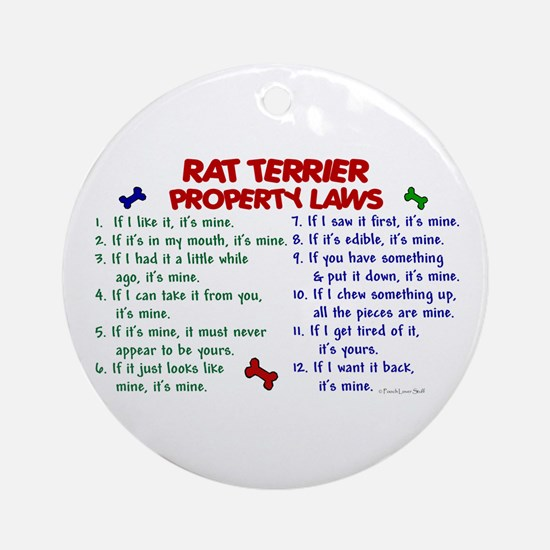 Rat Terrier Property Laws 2 Ornament (Round)