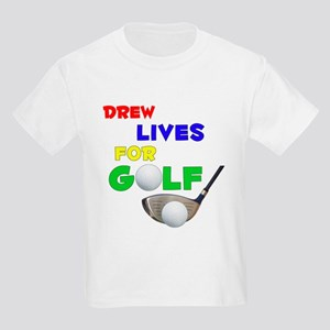 Drew Lives for Golf - Kids Light T-Shirt