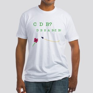 CBD? (See the Bee?) Fitted T-Shirt