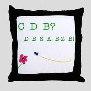 CBD? (See the Bee?) Throw Pillow