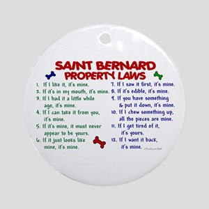 Saint Bernard Property Laws 2 Ornament (Round)