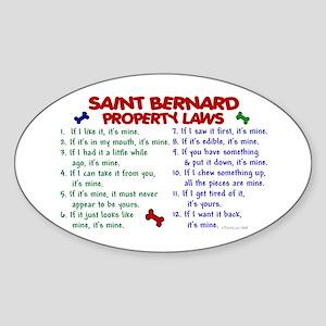 Saint Bernard Property Laws 2 Oval Sticker