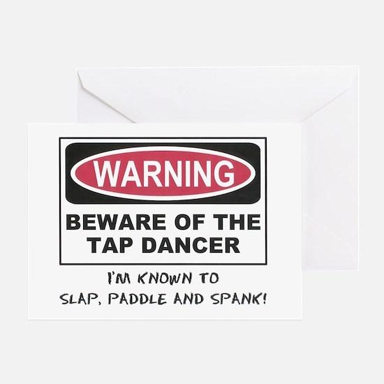 Beware of Tap Dancer Greeting Cards