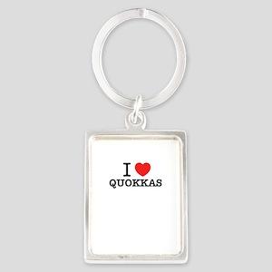 I Love QUOKKAS Keychains