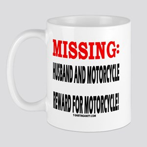 HUSBAND AND MOTORCYCLE MISSIN Mug