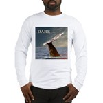 WILD SIDE/DARE WHALE Long Sleeve T-Shirt