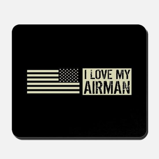 U.S. Air Force: I Love My Airman (Black Mousepad