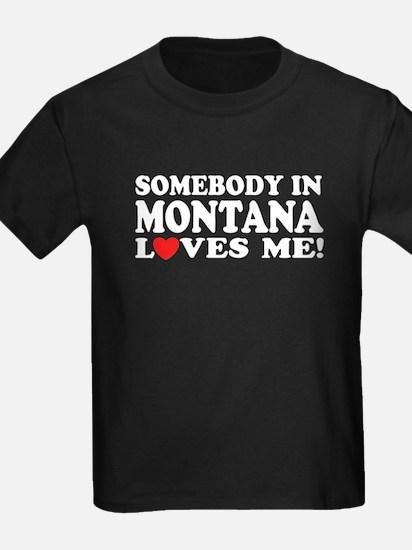 Somebody in Montana Loves Me T