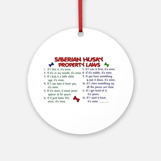 Siberian Husky Property Laws 2 Ornament (Round)