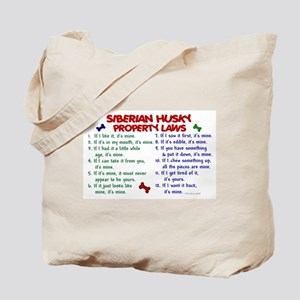 Siberian Husky Property Laws 2 Tote Bag