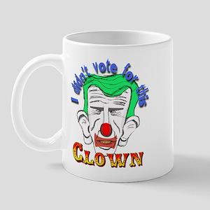 I didn't vote for that clown Mug
