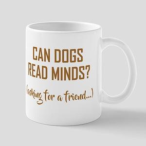 CAN DOGS... Mugs