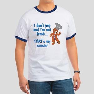 I don't pop funny gingerbreadman Ringer T