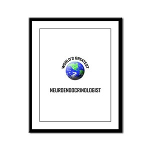 World's Greatest NEUROENDOCRINOLOGIST Framed Panel