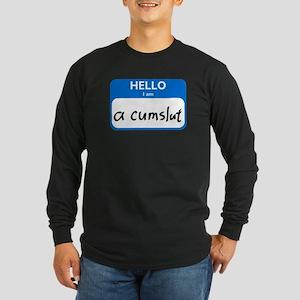 cumslut Long Sleeve Dark T-Shirt