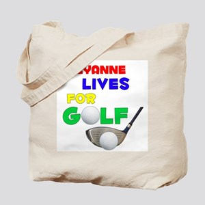 Cheyanne Lives for Golf - Tote Bag