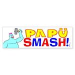 Papu Smash Bumper Sticker