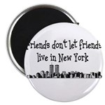 FRIENDS DON'T LET FRIENDS LIV Magnet