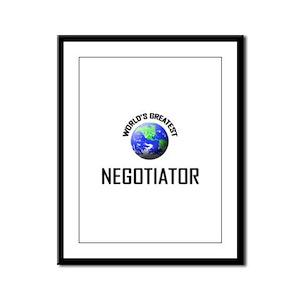 World's Greatest NEGOTIATOR Framed Panel Print